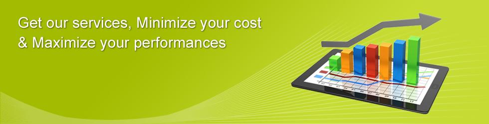 Minimize Cost & Maximize Performanc